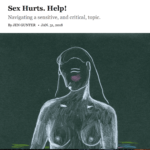 Sex Hurts – Help by Dr. Jen Gunter for New York Times