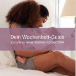 Wochenbett-Guide -Zurück zu einer starken Körpermitte