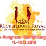 Online Kongress – Rückbildung Royale vom 11.12. – 18.12.18